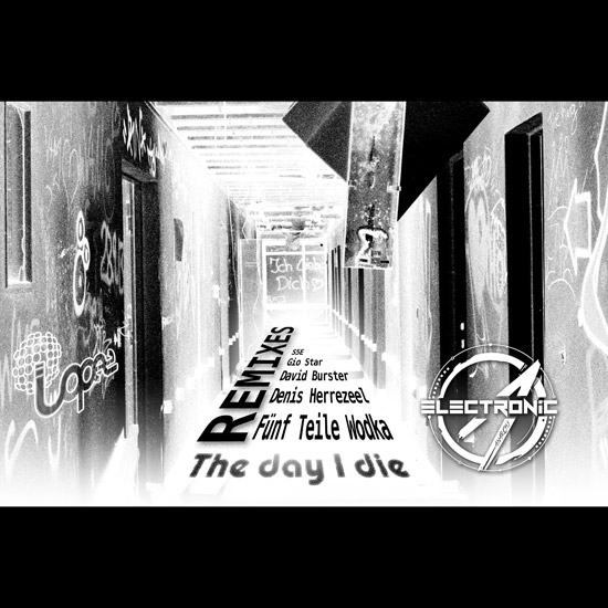 Lopez - The Day I Die REMIXES [Cover]